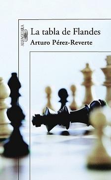 Portada del libro La tabla de Flandes. Arturo Pérez-Reverte.